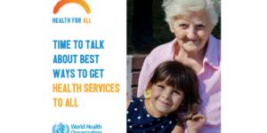"WHO, health for all, ""health for all"", #healthforall, World Health Day"